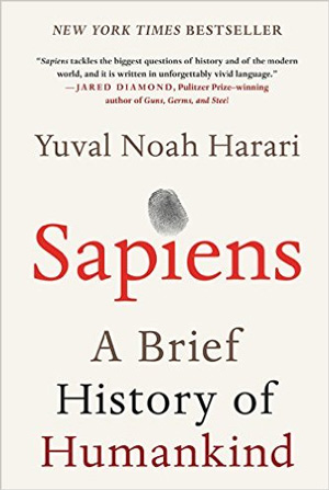 Sapiens: A Brief History of Humankind. Ноа Юваль Харари (Noah Yuval Harari)